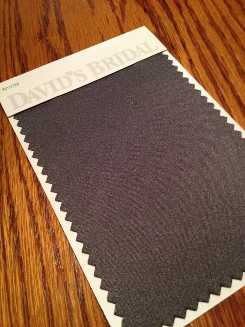 The color swatch for the bridesmaid dresses -- pewter gray!